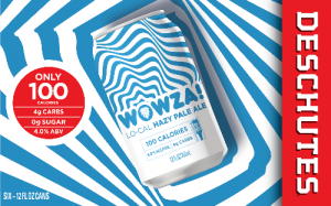 Deschutes Wowza! Low-Cal Hazy Pale Ale - Brewbound